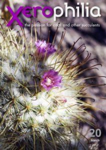 xerophilia cacti magazine issue 20